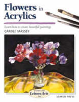 Flowers in Acrylics by Carole Massey