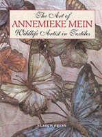 The Art of Annemieke Mein Wildlife Artist in Textiles by Annemieke Mein