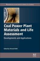 Coal Power Plant Materials and Life Assessment Developments and Applications by Adania (Sarah Whitworth) Shibli