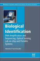 Biological Identification DNA Amplification and Sequencing, Optical Sensing, Lab-On-Chip and Portable Systems by R. Paul (GenArraytion Inc., USA) Schaudies