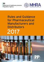 Rules and Guidance for Pharmaceutical Manufacturers and Distributors (Orange Guide) by