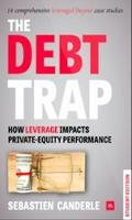 The Debt Trap How Leverage Impacts Private Equity Performance by Sebastien Canderle