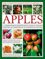The Complete World Encyclopedia of Apples by Andrew Mikolajski
