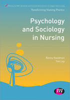 Psychology and Sociology in Nursing by Benny Goodman, Frank Strange, Tim Ley