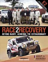 Race2Recovery Beyond Injury, Achieving the Extraordinary by Stephanie Temple