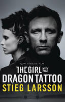 The Girl with the Dragon Tattoo : US film tie-in edition by Stieg Larsson