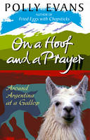 Cover for On a Hoof and a Prayer by Polly Evans