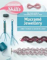 Macrame Jewellery by Jeanette Townley, Suzen Millodot