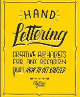 Hand Lettering Creative Alphabets for Any Occasion by Thy Doan Graves