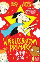 Wigglesbottom Primary: Super Dog! by