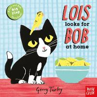 Lois Looks for Bob at Home by Gerry Turley