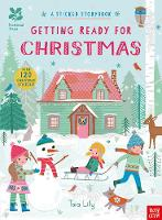 National Trust: Getting Ready for Christmas, A Sticker Storybook by Tara Lilly