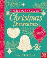 Press Out and Colour: Christmas Decorations by Kate McLelland