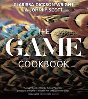 The Game Cookbook by Wright, Scott