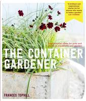 Container Gardening by Frances Tophill