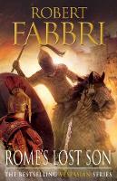 Cover for Rome's Lost Son Vespasian VI by Robert Fabbri