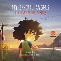 My Special Angels The Two Noble Scribes by Razana Noor