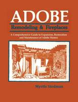 Adobe Remodeling & Fireplaces by Myrtle Stedman