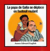 Galia's Dad is in a Wheelchair by James English