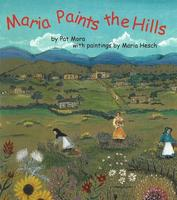 Maria Paints the Hills by Pata Mora, Maria Hesch