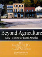 Beyond Agriculture New Policies for Rural America by Federal Reserve Bank of Kansas City