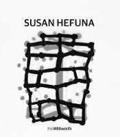 Susan Hefuna by Susan Hefuna,  Maria Balshaw, Samantha Lackey