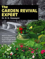 The Garden Revival Expert by D. G. Hessayon