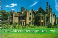 The Chiltern Heritage Trail by Chiltern Society