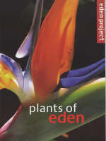 Plants of Eden by Louise Frost, Alistair Griffiths, P.D.A.McMillan Browse