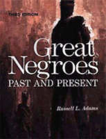 Great Negroes Past and Present by Dr. Jawanza Kunjufu, Erica Myles, Nichelle Wilson