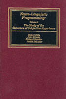Neurolinguistic Programming The Study of the Structure of Subjective Experience by Robert D. Dilts, etc., Grindler