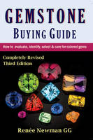 Gemstone Buying Guide How to Evaluate, Identify, Select & Care for Colored Gems by Renee Newman