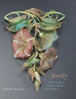 Jewelry From Pearls to Platinum to Plastic by Newark Museum