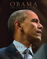 Obama: The Call of History by Peter Baker