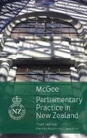 Parliamentary Practice in New Zealand by David McGee