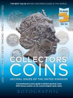 Collectors' Coins Decimal Issues of the United Kingdom 1968 - 2017 by Christopher Henry Perkins