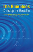 The Blue Book by Christopher Bowden
