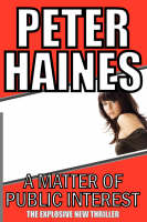 A Matter of Public Interest by Peter Haines