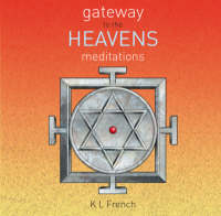 Gateway to the Heavens Meditations by Karen L. French, Harry Price