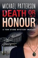 Death or Honour by Michael Patterson