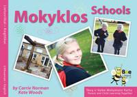 MokyKlos Schools by Carrie Norman, Kate Woods