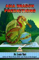 Asia Dragon Predicitons by Dr Louis, M.D.S. Turi