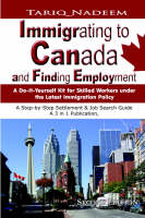 Immigrating to Canada and Finding Employment by Tariq Nadeem