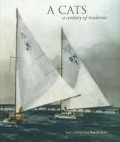 A Cats A Century of Tradition by Gary Jobson, Roy Wilkins