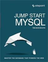 Jump Start MySQL by
