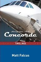 Concorde Timelines by Matt Falcus