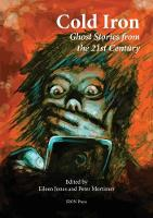 Cold Iron Twenty-First Century Ghost Stories by Eileen Jones