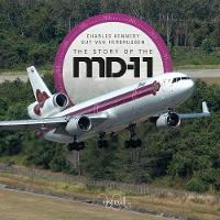The Story of the McDonnell Douglas MD-11 by