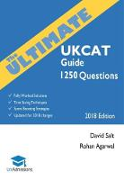 The Ultimate UKCAT Guide 1250 Practice Questions: Fully Worked Solutions, Time Saving Techniques, Score Boosting Strategies, Includes New Decision Making Section, UniAdmissions by David Salt, Rohan Agarwal