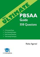 The Ultimate PBSAA Guide 550 Practice Questions: Fully Worked Solutions, Time Saving Techniques, Score Boosting Strategies, 12 Annotated Essays (Psychological and Behavioural Sciences Admissions Asses by Rohan Agarwal